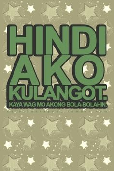 Tagalog Quote Graphics Pictures Images For Myspace Layouts Tagalog Quotes Hugot Funny, Tagalog Love Quotes, Love Quotes Funny, Love Quotes For Her, Pinoy Jokes Tagalog, Memes Pinoy, Pinoy Quotes, Filipino Funny, Filipino Quotes