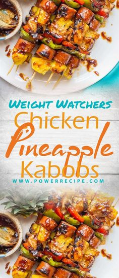 Chicken Pineapple Kabobs - All about Your Power Recipes Ww Recipes, Chicken Recipes, Cooking Recipes, Healthy Recipes, Gourmet Recipes, Pineapple Kabobs, Pineapple Chicken, Weight Watchers Chicken, Weight Watchers Meals