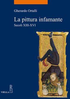 Libreria Medievale: La pittura infamante
