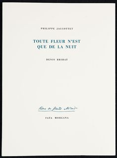 Philippe Jaccottet, Toute fleur n'est que de la nuit