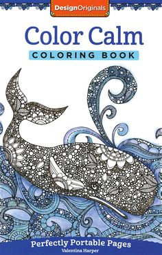 Design Originals Color Calm Perfectly Portable Coloring And Activity Book By Valentina Harper From Kays Crochet Patterns Saved To Books