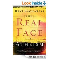 Amazon.com: Real Face of Atheism, The eBook: Ravi Zacharias: Books