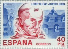 II Cent. Fray Junipero Serra - 1984