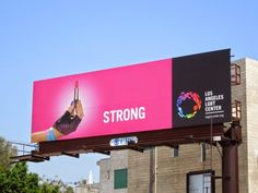 Strong Los Angeles LGBT Center billboard
