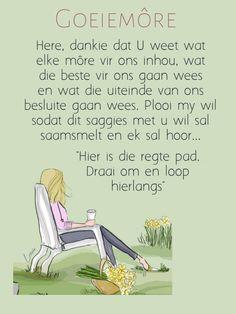 Lekker Dag, Meet U, Goeie More, Christian Messages, I Am Grateful, Good Morning, Afrikaans, Memes, Quotes