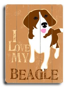 """""""I Love My Beagle"""" Wooden sign"""