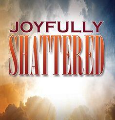 joyfully-shattered-web-version Rick Sheff