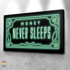 Money never sleeps canvas set. This inspirational canvas is made for every money dreamers, entrepreneurs and people with big dreams. the Moeny artwork canvas has Two Options: No Frame Means Print Only Frame comes stretched, framed, and ready to hang! Canvas Wall Decor, Canvas Artwork, Canvas Art Prints, Canvas Canvas, Never Sleep, Canvas Designs, Wall Art Quotes, Hanging Art, Poster Wall