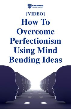 [VIDEO] How To Overcome Perfectionism – How Mind Bending Ideas Can Dissolve Your Need To Be Perfect Training Academy, Hypnotherapy, Bending, Master Class, Be Perfect, Mindfulness, Study, Ideas, Studio