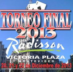 Torneo Final en el Radisson de Montevideo