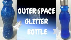 DIY Outer Space Sensory Glitter Bottle for Calming and Entertainment