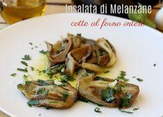 Melanzane cotte intere in forno per un'insalata di melanzane leggera e gustosa oppure base pronta per tante ricette con melanzane (polpette gnocchi creme)