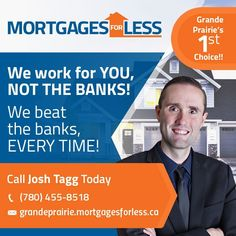 Red Deer Mortgages For less is a local Mortgage Brokerage offering Red Deer the Lowest Mortgage Rates! Red Deer's Mortgages For Less works for you, NOT the banks - beating the banks every time! Call Josh Today for all your Red Deer Mortgage Options Best Mortgage Rates Today, Best Mortgage Lenders, Online Mortgage, Refinance Mortgage, Mortgage Interest Rates, Best Interest Rates, Mortgage Protection Insurance, Mortgage Loan Officer