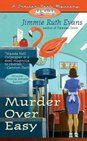 Murder Over Easy by Jimmie Ruth Evans