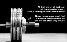 Turn your haters into MOTIVATORS!  USE that anger for WORKOUT FUEL!