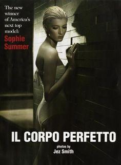 Winner of America's Next Top Model, Sophie Sumner looks perfecto in Vogue Italia Beauty (Nov 12). Ph. Jez Smith