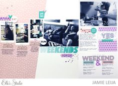 Weekends at No. 1152 scrapbook layout by Jamie Leija for Elle's Studio