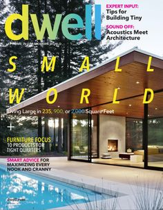 - Dwell's Dwell November Vol. 13 Issue Small World design collection on Dwell. Pool Colors, Magazine Cover Design, Magazine Covers, Pool Coping, Cool Magazine, Nook And Cranny, New Home Designs, House And Home Magazine, Lake Michigan