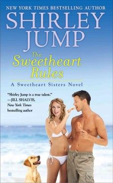 The sweetheart rules / Shirley Jump.