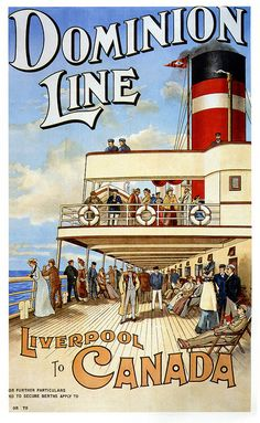 Take The Dominion Line From Liverpool To Canada (1904). vintage steam ships Edwardian
