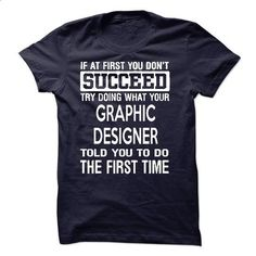 Graphic Designer T-Shirt - #sleeve #wholesale sweatshirts. PURCHASE NOW => https://www.sunfrog.com/LifeStyle/Graphic-Designer-T-Shirt-50293456-Guys.html?id=60505