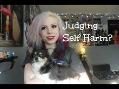 What to Do When People Judge You For Self Harm (ノ﹏ヽ) - YouTube