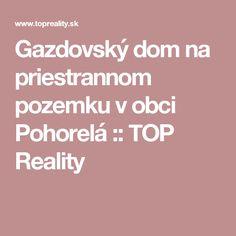 Gazdovský dom na priestrannom pozemku v obci Pohorelá :: TOP Reality