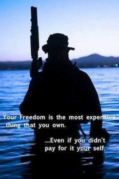 "Your freedom is the most expensive thing that you own, even if you didn't pay for it yourself. ""  Paid for we Canadians 100 years/ 60 years ago by men we won't see til life is passed"