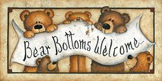 Barewalls has low-cost art prints, posters, and frames. Art print of Bear Bottoms Welcome by Mary Ann June of Bear Bottoms Welcome. Search 33 Million Art Prints, Posters, and Canvas Wall Art Pieces at Barewalls. Primitive Painting, Tole Painting, Framed Artwork, Framed Prints, Art Prints, Country Bears, Bear Drawing, Creation Photo, Bear Decor