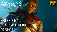 Ranting Greek Gamer: #Assassins Creed Unity - PS4 playthrough - Final Pa...