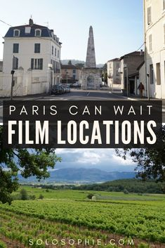 Paris Can Wait Filming Locations: must-see filming locations from the movie in the french countryside