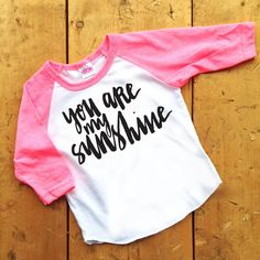 You Are My Sunshine Infant/Toddler Tee - http://www.babies-clothes.info/you-are-my-sunshine-infanttoddler-tee.html
