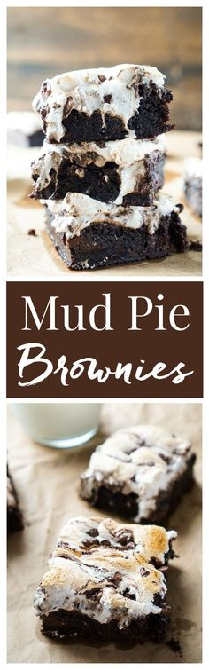 These Mud Pie Brownies are super easy to make thanks to a little cheat, but pack in the rich chocolate flavor with toasted marshmallow fluff! (mud cake in a cup) Brownie Recipes, Cookie Recipes, Dessert Recipes, Chocolate Flavors, Chocolate Desserts, Chocolate Syrup, Chocolate Chips, Chocolate Box, Yummy Treats
