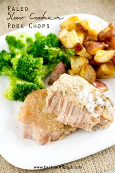 Paleo Slow Cooker Pork Chops >> by Tastes of Lizzy T's. Creamy, full-flavor paleo slow cooker pork chops. Let the pork simmer in your slow cooker all day for a healthy, delicious, comforting meal served with a side of potatoes and veggies. Grain free, dairy free, gluten free and sugar free!
