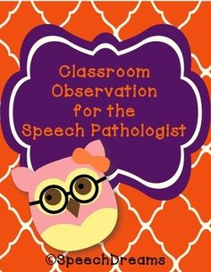 Classroom Observation for the Speech Pathologist