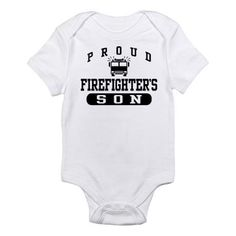 Proud Firefighter's Son Infant Bodysuit.