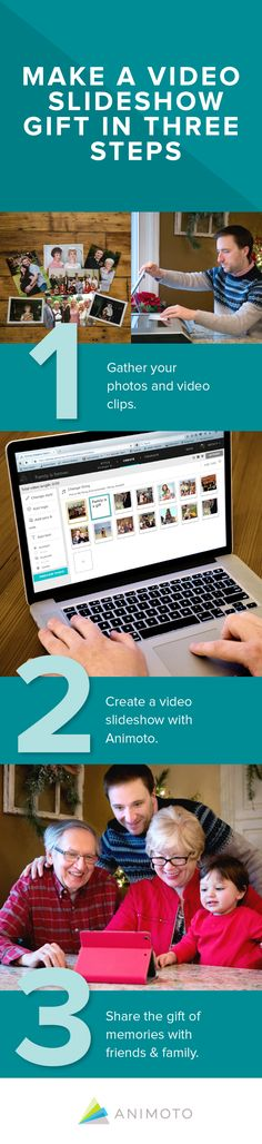 Make a video slideshow in three steps! Share the gift of memories with friends and family.
