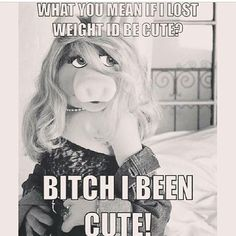 Love it! Miss Piggy RULES!