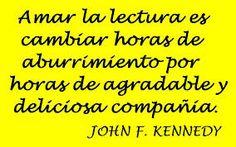 John F. Kennedy. Amar la lectura..
