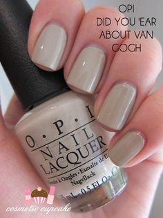 OPI: Did you 'ear about Van Gogh? - have this, love the color love the name