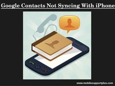 Are you in trouble with google contacts not syncing with iPhone? Dial 1~844~353~5969 to know steps for google contacts sync not working. Our executives will help you to resolve issues google sync not working. Iphone, Google