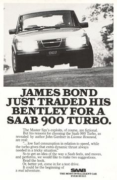 In 1982 Saab constructed a unique real 900 Turbo with the gadgets exactly as described in License Renewed. This 900 included a specially developed turbo changed engine with water injection, increasing the power to 240 BHP from 2000cc and the car launched from 0 - 60 Mph in less than 7 seconds. After Saab went bankrupt in 2011, the car was put on auction in January 2012 as part of a big auction of the cars of the Saab museum.