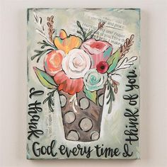 I Thank God Every Time I Think Of You Canvas