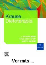 Krause dietoterapia / L. Kathleen Mahan, Sylvia Escott-Stump, Janice L. Raymond. http://absysnetweb.bbtk.ull.es/cgi-bin/abnetopac01?TITN=515398