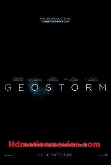 Geostorm 2017 Full Movie Free Download 720p Bluray online featuring Talitha Eliana Bateman, Gerard Butler. Action sci thriller Geostorm online streaming to watch on your LED TV,Mobile Phone or Laptop via openload thundering speed.