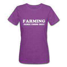 Womens Farming Because starving sucks