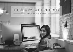 The Copycat Epidemic   Design Aglow