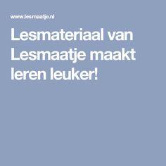 Lesmateriaal van Lesmaatje maakt leren leuker!