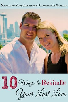 10 Ways to Rekindle Your Lost Love