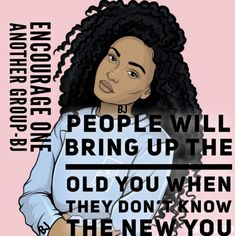 This is a reminder of why they're in your past! Diva Quotes, New Quotes, Inspirational Quotes, Motivational, Black Girl Quotes, Black Women Quotes, Christian Encouragement, Words Of Encouragement, Education Quotes